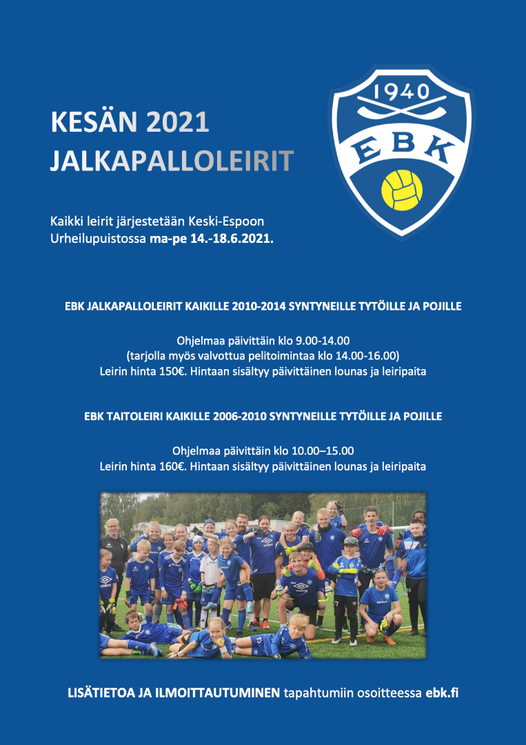 EBK taitoleiri ja jalkapalloleirit pidetään ma-pe 14.-18.6.2021 - EBK skill camp and football camps
