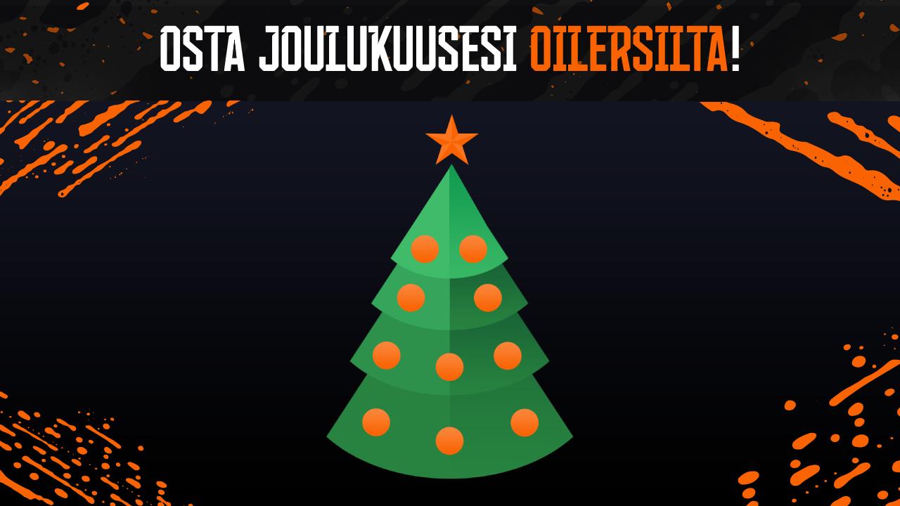 Osta joulukuusesi Oilersilta!
