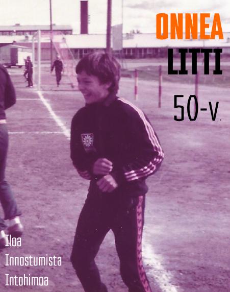 Onnea Litti - 50 vuotta
