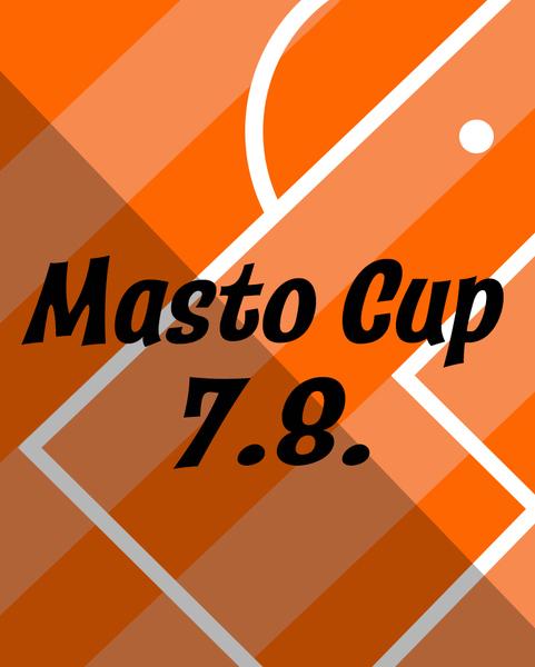 Masto Cup 7.8.