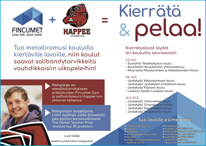 Happeen ja Fincumetin kampanja, pelivälineitä kouluille kierrättämällä