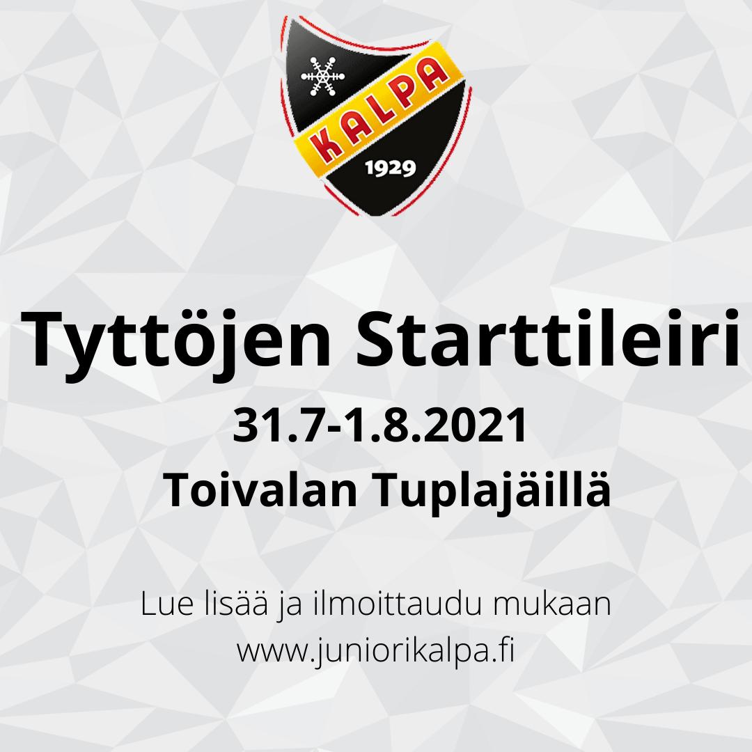 TYTTÖJEN STARTTILEIRI 31.7-1.8.2021 TOIVALAN TUPLAJÄILLÄ