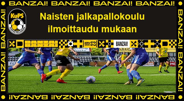 Naisten jalkapallokoulu jatkuu, ilmoittaudu mukaan, Banzai!