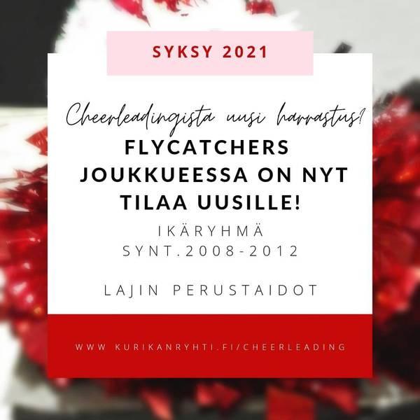 Flycatchers -joukkue 2021-22 tilaa uusille!
