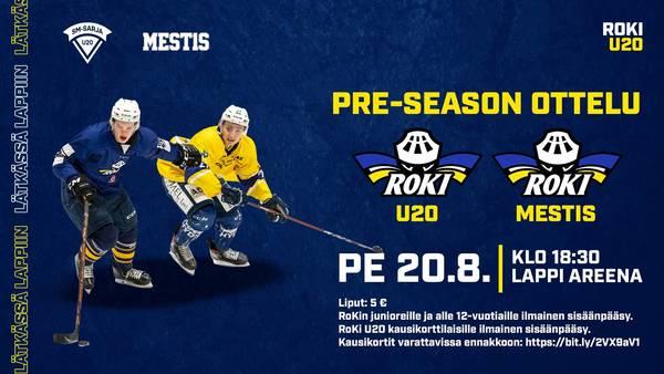 RoKi U20 kohtaa RoKin edustusjoukkueen perjantain pre-season ottelussa Lappi Areenalla