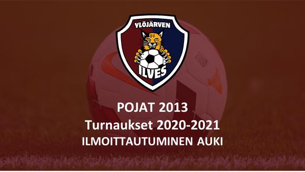 Pojat 2013 Turnaukset 2020-2021